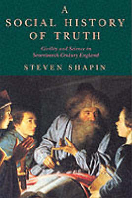 A Social History of Truth by Steven Shapin image