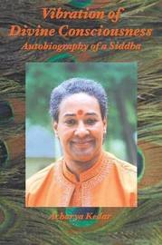 Vibration of Divine Consciousness by Acharya Kedar image