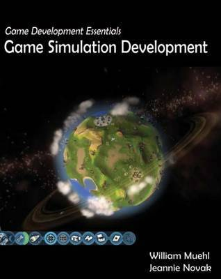 Game Development Essentials: Game Simulation Development by Jeannie Novak