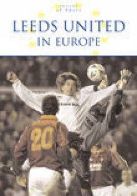 Leeds United in Europe by David Saffer image