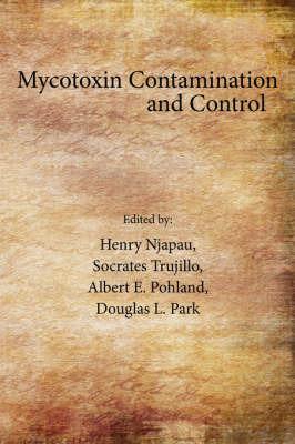 Mycotoxin Contamination and Control by Henry Njapau