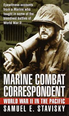 Marine Combat Correspondent by Samuel E. Stavisky image