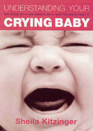 Understanding Your Crying Baby by Sheila Kitzinger