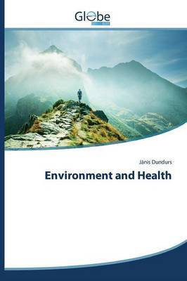 Environment and Health by Dundurs J Nis