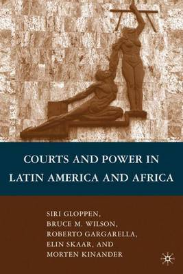 Courts and Power in Latin America and Africa by Bruce M. Wilson image