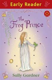 Early Reader: The Frog Prince by Sally Gardner image