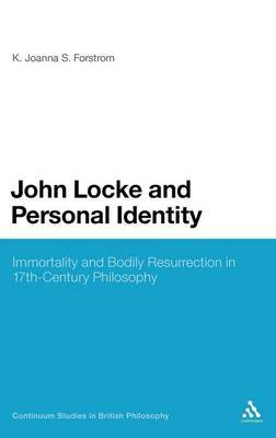 John Locke and Personal Identity by K.Joanna S. Forstrom