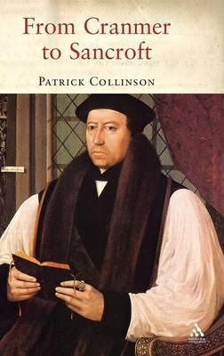 From Cranmer to Sancroft by Patrick Collinson