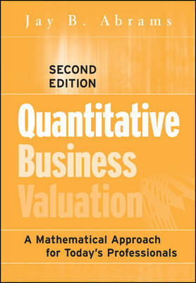Quantitative Business Valuation by Jay B. Abrams image