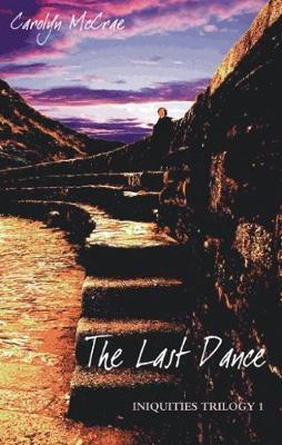 The Last Dance by Carolyn McCrae
