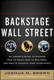 Backstage Wall Street by Joshua M Brown