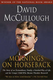 Mornings on Horseback by David McCullough