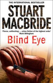 Blind Eye (Logan McRae #5) by Stuart MacBride