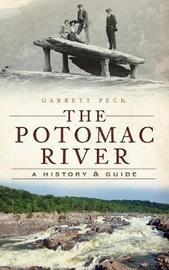 The Potomac River by Garrett Peck