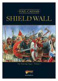 Shield Wall - The Dark Age Sagas Volume I by John Lambshead