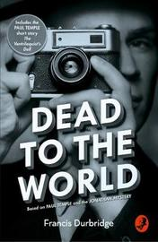 Dead to the World by Francis Durbridge image