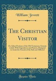 The Christian Visitor by William Jowett image