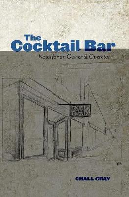 The Cocktail Bar by Chall Gray