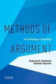 Methods of Argument by Deborah H Holdstein
