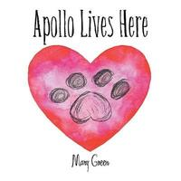 Apollo Lives Here by Mary Green image