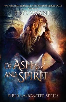 Of Ash and Spirit by Denise Grover Swank