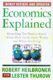 Economics Explained by Robert L Heilbroner image