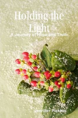 Holding the Light by Jennifer Pickton image