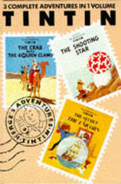 """Adventures of Tintin: v. 3: """"Crab with the Golden Claws"""", """"Shooting Star"""" and """"Secret of the Unicorn"""" by Herge image"""