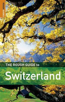 The Rough Guide to Switzerland by Matthew Teller