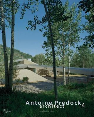 Architect: v. 4 by Antoine Predock