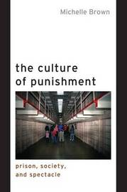 The Culture of Punishment by Michelle Brown