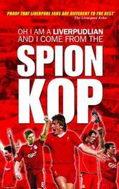 Oh I am a Liverpudlian and I Come from the Spion Kop by Chris McLoughlin image
