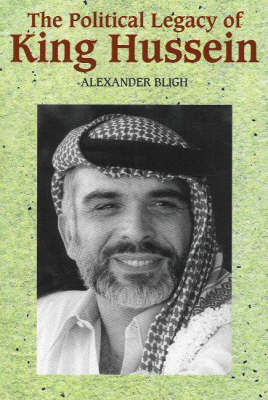 Political Legacy of King Hussein by Alexander Bligh image