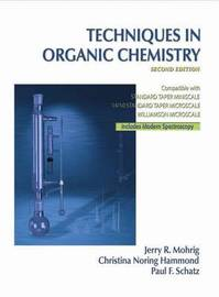 Techniques in Organic Chemistry by Jerry R Mohrig image