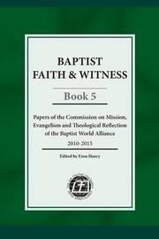 Baptist Faith & Witness, Book 5 by Fausto Vasconcelos