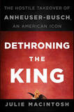 Dethroning the King by Julie MacIntosh