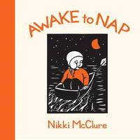 Awake To Nap by Nikki McClure