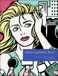 Analysing Media Texts (Volume 4) by Marie Gillespie