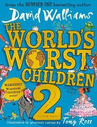 The World's Worst Children 2 by David Walliams
