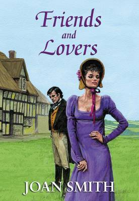 Friends and Lovers by Joan Smith