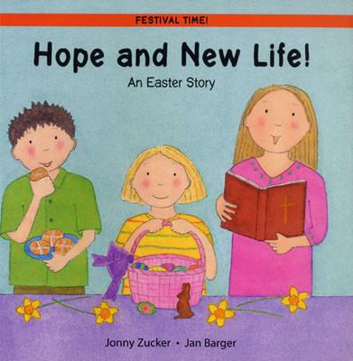 Hope and New Life by Jonny Zucker