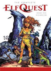 The Complete Elfquest Volume 5 by Wendy Pini