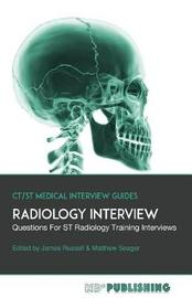 Radiology Interview by James Russell