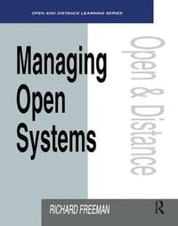 Managing Open Systems by Richard Freeman image