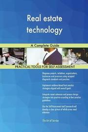 Real Estate Technology a Complete Guide by Gerardus Blokdyk image
