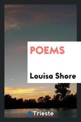 Poems by Louisa Shore image
