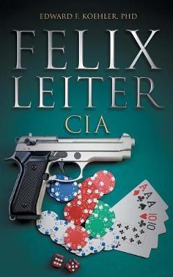 Felix Leiter CIA by Phd Koehler