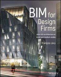BIM Design for Small Projects by Francois Levy