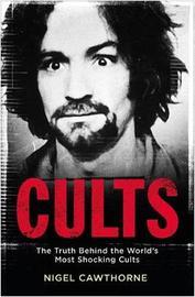 Cults by Nigel Cawthorne