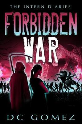 Forbidden War by D C Gomez